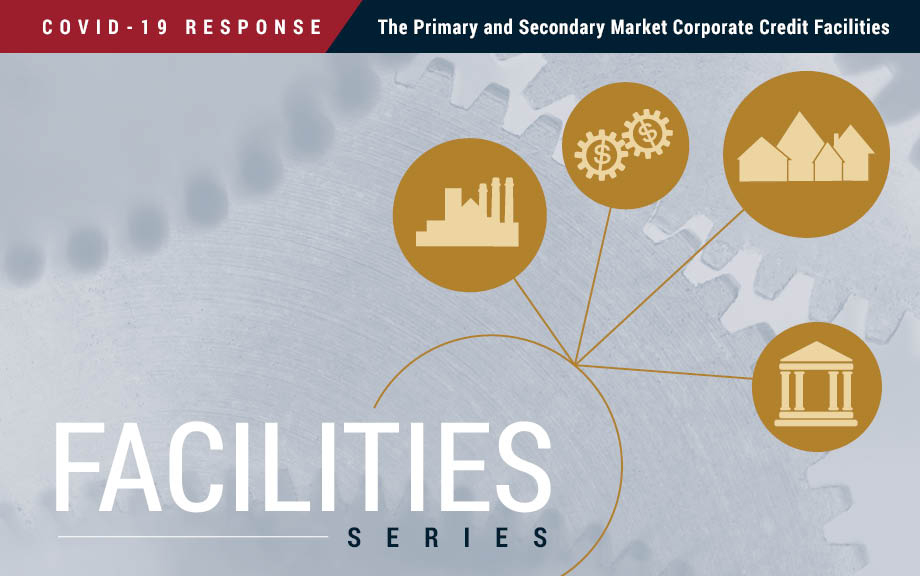 The Primary and Secondary Market Corporate Credit Facilities